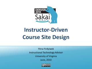 Instructor-Driven  Course Site Design