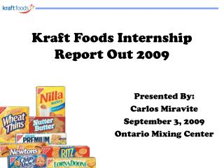 Kraft Foods Internship Report Out 2009