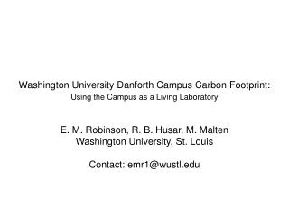 Washington University Danforth Campus Carbon Footprint: Using the Campus as a Living Laboratory