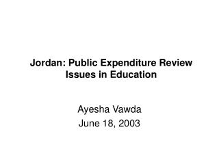 Jordan: Public Expenditure Review Issues in Education