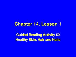 Chapter 14, Lesson 1