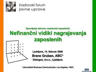 Upravljanje delovne uspe nosti zaposlenih: Nefinancni vidiki nagrajevanja zaposlenih