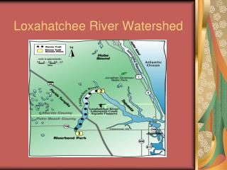 Loxahatchee River Watershed