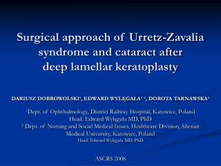 Surgical approach of Urretz-Zavalia syndrome and cataract after  dee p  lamellar keratoplasty