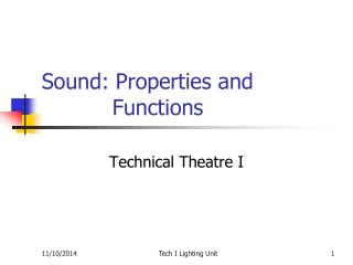 Sound: Properties and 				Functions