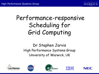 Performance-responsive Scheduling for  Grid Computing