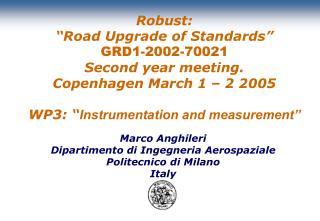 Marco Anghileri Dipartimento di Ingegneria Aerospaziale Politecnico di Milano Italy