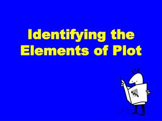 Identifying the Elements of Plot