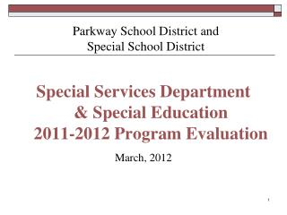 Parkway School District and  Special School District
