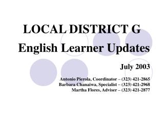 LOCAL DISTRICT G English Learner Updates