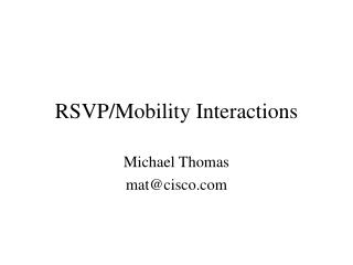 RSVP/Mobility Interactions