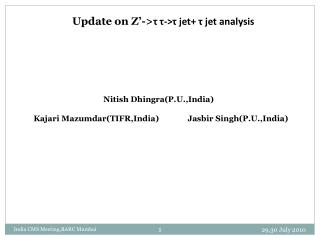 Update on Z�-> ? ? -> ?  jet+  ?  jet analysis