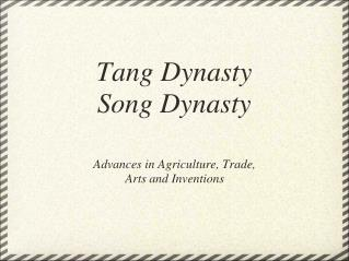 Tang Dynasty Song Dynasty