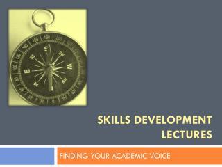 Skills development lectures