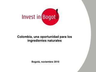 Colombia, una oportunidad para los ingredientes naturales