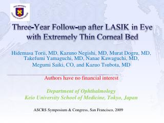 Three-Year Follow-up after LASIK in Eye with Extremely Thin Corneal Bed
