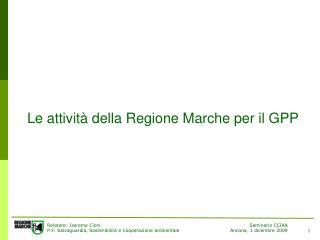 Le attività della Regione Marche per il GPP