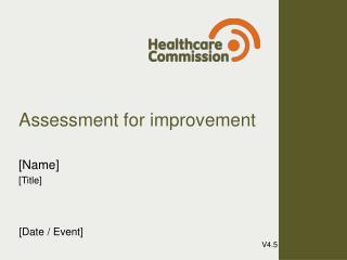 Assessment for improvement