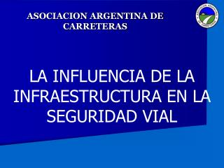 ASOCIACION ARGENTINA DE CARRETERAS