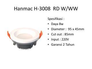 Hanmac  H-3008  RD W/WW