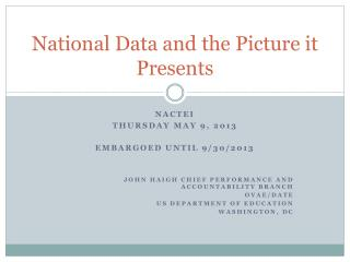 National Data and the Picture it Presents