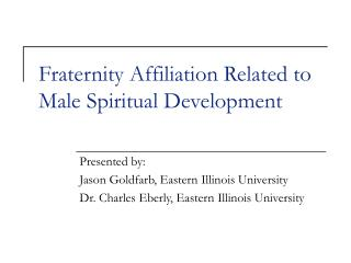 Fraternity Affiliation Related to Male Spiritual Development