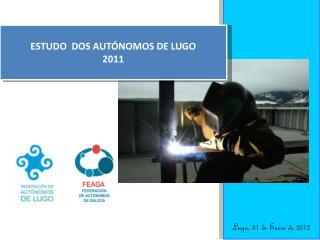 Lugo, 31 de Enero de 2012