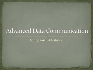 Advanced Data Communication