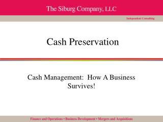 Cash Preservation
