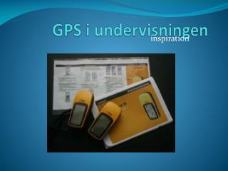 GPS i undervisningen