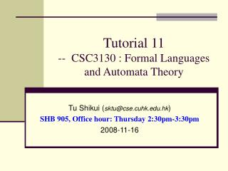 Tutorial 11 --  CSC3130 : Formal Languages and Automata Theory