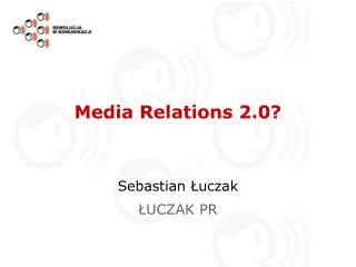 Media Relations 2.0?