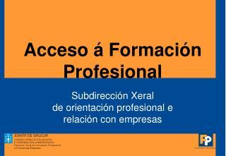 Acceso á Formación Profesional