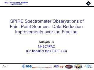 Nanyao Lu  NHSC/IPAC (On behalf of the SPIRE ICC)