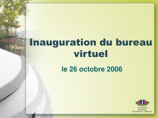 Inauguration du bureau virtuel