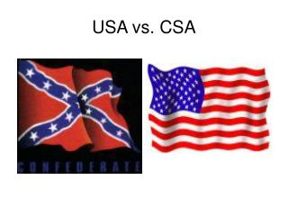USA vs. CSA