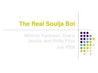 The Real Soulja Boi