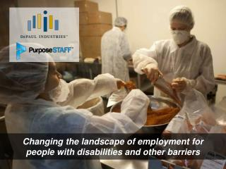 Changing the landscape of employment for people with disabilities and other barriers