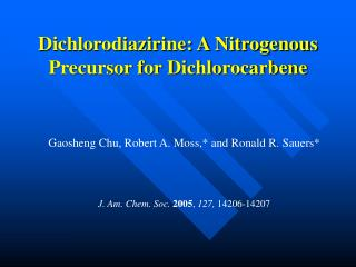 Dichlorodiazirine: A Nitrogenous Precursor for Dichlorocarbene