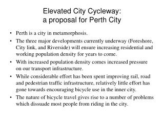 Elevated City Cycleway:  a proposal for Perth City