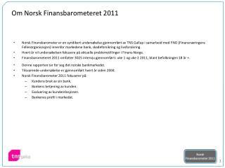 Om Norsk Finansbarometeret 2011