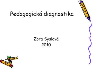 Pedagogick� diagnostika