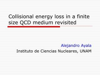 Collisional energy loss in a finite size QCD medium revisited