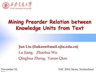 Jun Liu (liukeen@mail.xjtu) Lu Jiang,   Zhaohui Wu Qinghua Zheng,  Yanan Qian