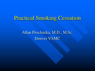 Practical Smoking Cessation