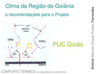 Clima da Região de Goiânia e recomendações para o Projeto