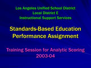 PERFORMANCE ASSIGNMENT ELEMENTARY AND MIDDLE SCHOOL LOGISTICS