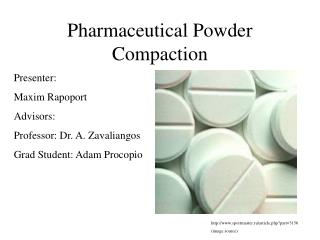 Pharmaceutical  Powder Compaction