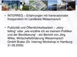 INTERREG – Erfahrungen mit transnationaler Kooperation im Landkreis Wesermarsch