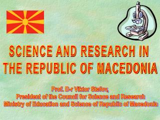 SCIENCE AND RESEARCH IN  THE REPUBLIC OF MACEDONIA